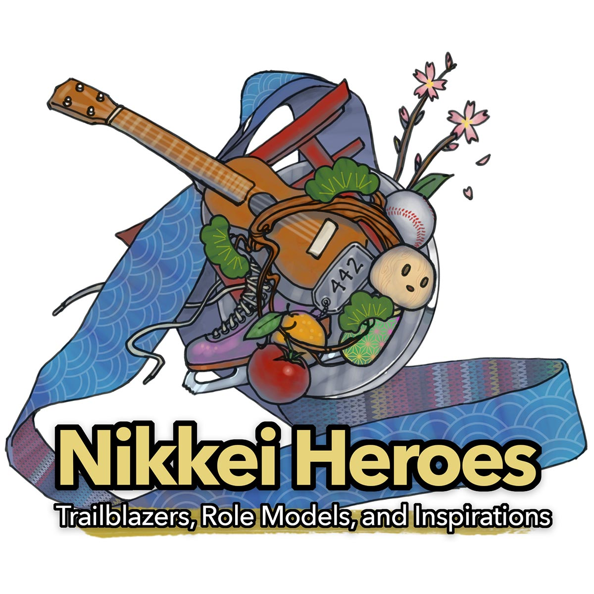 Nikkei Heroes: Trailblazers, Role Models, and Inspirations